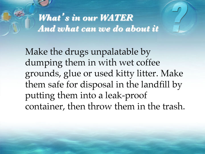 whats in our water Still drinking tap water read this joe martino april 1, 2013 cities with older pipelines also face problems as chemicals leach from the lines as the water travels[3] what's in our tap water the chemical used in our water.